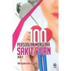100 Persoalan Mengenai Sakit Puan Jilid 2
