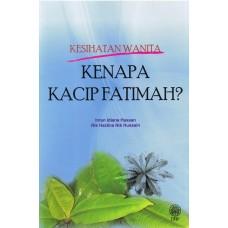 Kesihatan Wanita: Kenapa Kacip Fatimah?