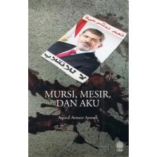 MURSI, MESIR, DAN AKU